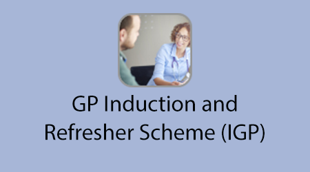 GP Induction and Refresher Scheme (IGP)