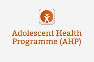 Adolescent Health Programme (AHP)