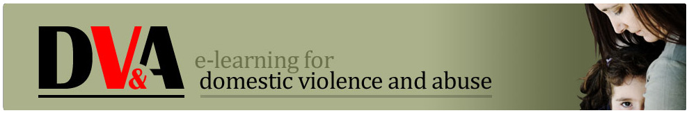Domestic Violence and Abuse (DVA)