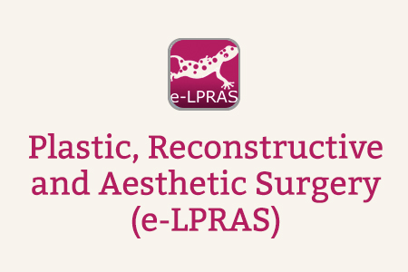 Plastic, Reconstructive and Aesthetic Surgery (e-LPRAS)