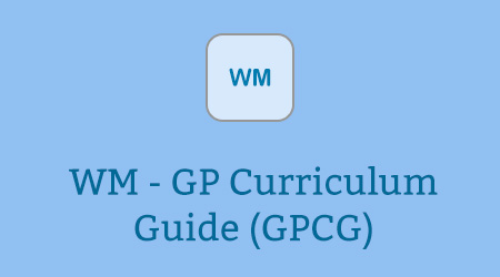 WM - GP Curriculum Guide (GPCG)