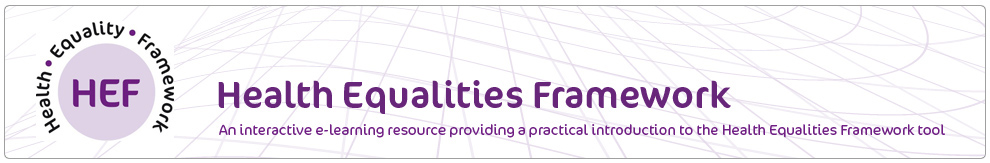 Health Equalities Framework (HEF)