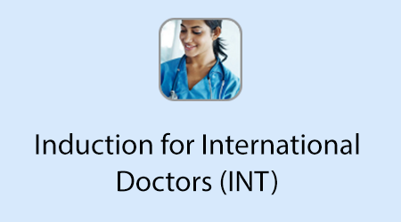 Induction for International Doctors (INT)