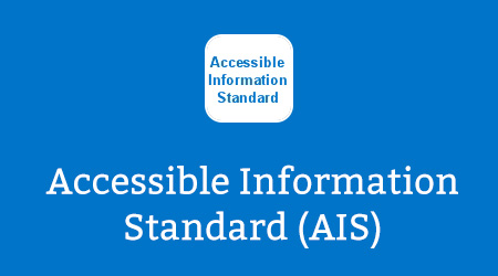 Accessible Information Standard (AIS)