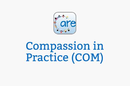Compassion in Practice (COM)