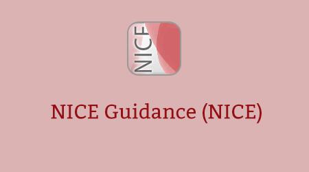 NICE Guidance (NICE)