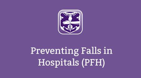 Preventing Falls in Hospitals (PFH)