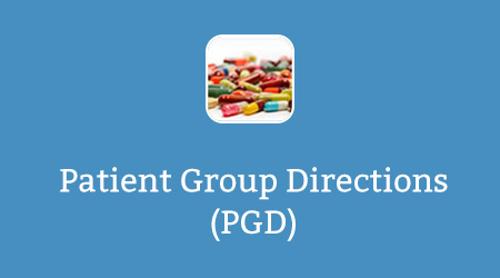 Patient Group Directions (PGD)