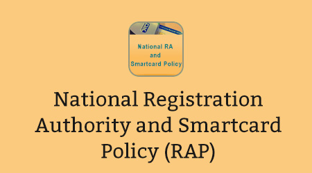 National Registration Authority and Smartcard Policy (RAP)