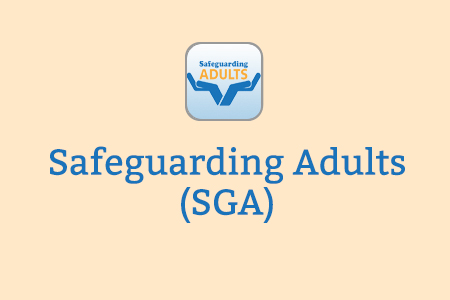 Safeguarding Adults (SGA)