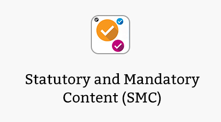 Statutory and Mandatory Content (SMC)