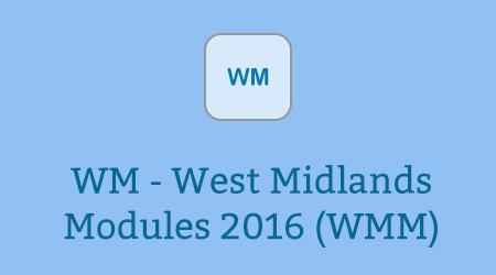 WM - West Midlands Modules 2016 (WMM)