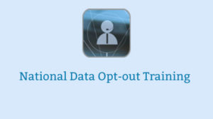 National Data Opt-Out Training