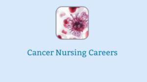 Cancer Nursing Careers