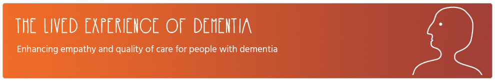 The Lived Experience of Dementia Banner
