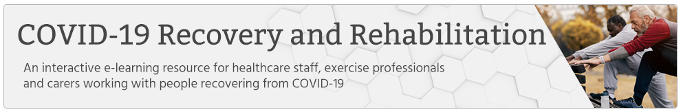 COVID-19 Recovery and Rehabilitation