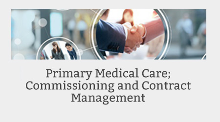 Primary Medical Care; Commissioning and Contract Management