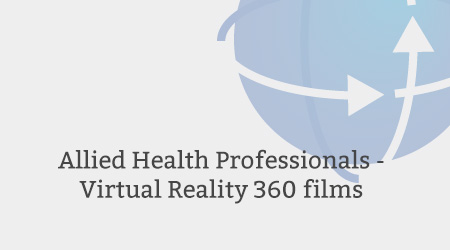 Allied Health Professionals - Virtual Reality 360 films