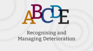 Recognising and managing deterioration