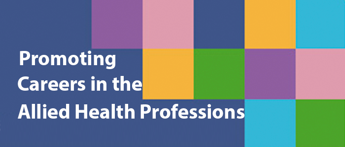 Promoting Careers in the Allied Health Professions