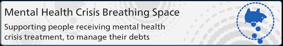 Mental Health Crisis Breathing Space