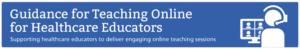 Guidance for Teaching Online