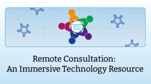 Remote Consultation: An Immersive Technology Resource for COVID-19 Displaced or Shielding Trainees