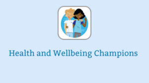 Health and Wellbeing champions