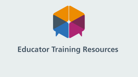 Educator Training Resources
