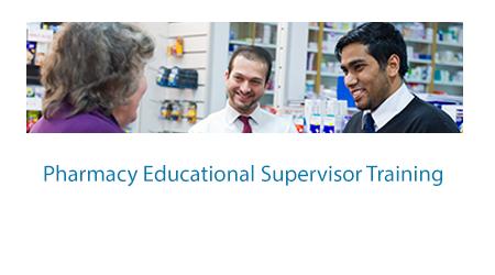 Pharmacy Educational Supervisor Training