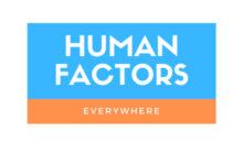 Human Factors Everywhere